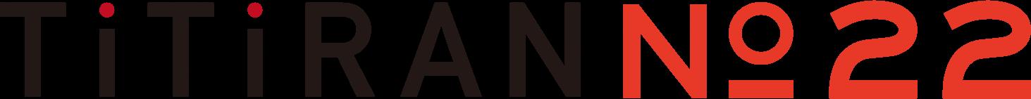 TiTiRAN No.22